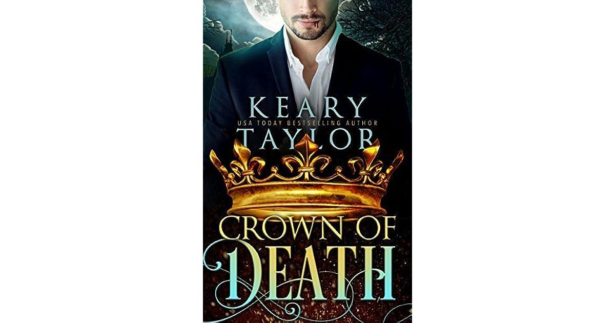 Crown Of Death Crown Of Death 1 By Keary Taylor