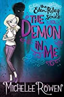 The Demon in Me: The Eden Riley Series