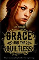Grace and The Guiltless (Wanted Book 1)