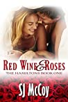 Red Wine and Roses (The Hamiltons, #1)