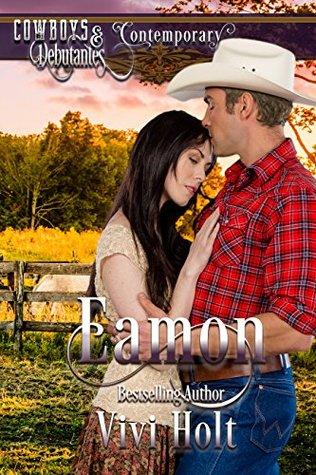 Eamon (Cowboys and Debutantes Contemporary Book 3)