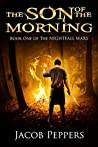 The Son of the Morning (Nightfall Wars #1)
