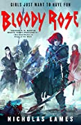 Bloody Rose (The Band, #2)