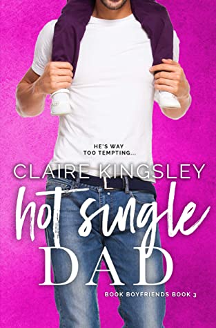 Hot Single Dad (Book Boyfriends, #3)
