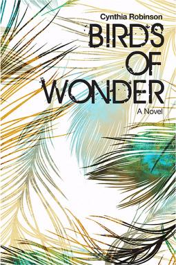 Birds of Wonder by Cynthia Robinson