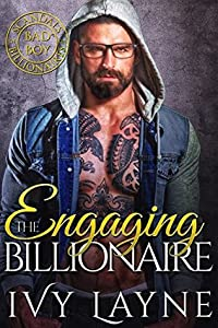 Engaging the Billionaire (Scandals of the Bad Boy Billionaires Book 8)