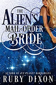 The Alien's Mail-Order Bride (Risdaverse #0.25)