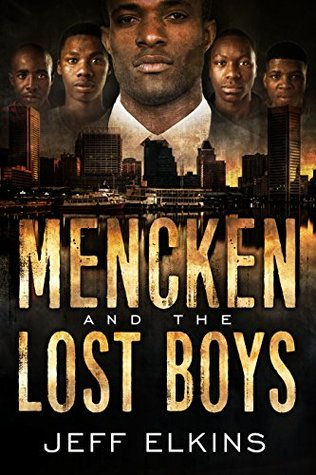 Mencken and the Lost Boys (The Defense of Reality #3)