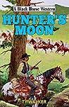 Hunter's Moon (Black Horse Western)