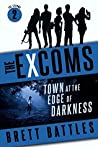 Town at the Edge of Darkness (The Excoms #2)