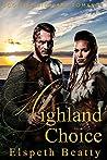 Highland Choice (Scottish Highland Romance)