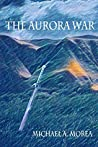 The Aurora War: A Record of the Catalian Conflict
