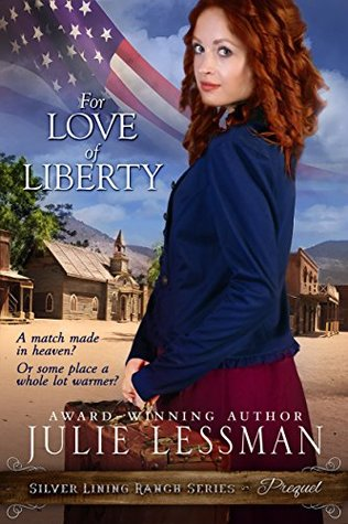 For Love of Liberty (Silver Lining Ranch, #0.5)