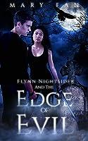 Flynn Nightsider and the Edge of Evil (Flynn Nightsider, #1)