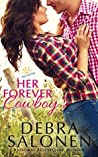 Her Forever Cowboy (West Coast Happily-Ever-After Book 1)