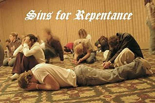 Living a Life of Holiness: Sins for Repentance (Mothership Download Book 5)