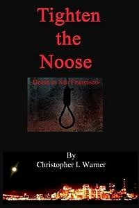 Tighten the Noose (Death in San Francisco)