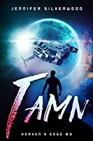 Tamn (Heaven's Edge #3)
