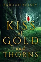Kiss Of Gold And Thorns: Short Fairy Tales