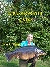 A Passion For Carp