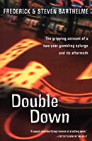 Double Down: Reflections on Gambling and Loss