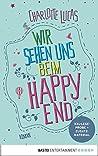 XXL-Leseprobe: Wir sehen uns beim Happy End