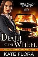 Death at the Wheel (The Thea Kozak Mystery Series)