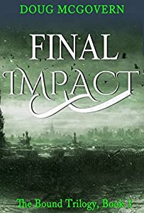 Final Impact (Bound, #3)