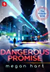 Dangerous Promise (The Protector, #1)