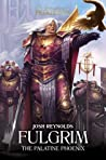 Fulgrim: The Palatine Phoenix (The Horus Heresy: Primarchs #6)