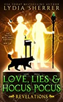 Love, Lies, and Hocus Pocus: Revelations (The Lily Singer Adventures, #2)