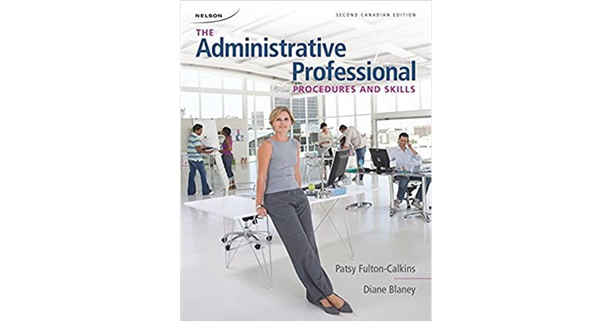The administrative professional procedures and skills by fulton the administrative professional procedures and skills by fulton calkinsblaney fandeluxe Images