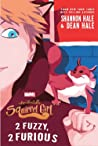 2 Fuzzy, 2 Furious (The Unbeatable Squirrel Girl, #2)