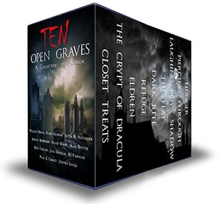 Ten Open Graves: A Collection of Supernatural Horror