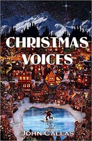 Christmas Voices by John Callas