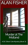 Murder at The Midland: A DC Oliver Cole Mystery (Book 3)