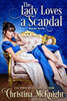 The Lady Loves A Scandal
