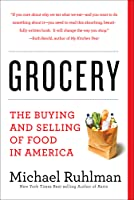 Grocery: The Buying and Selling of Food in America