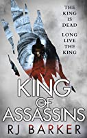 King of Assassins (The Wounded Kingdom, #3)