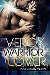 Verox (Warrior Lover, #10)