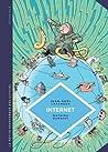 La petite Bédéthèque des Savoirs - Tome 17 - Internet: Au-delà du virtuel