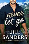 Never Let Go (Haven, Montana, #2)