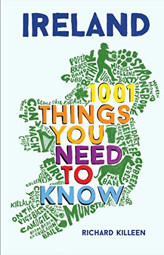 Ireland 1001 Things You Need to Know