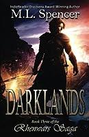 Darklands (The Rhenwars Saga) (Volume 2)