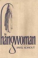The Hangwoman