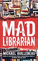 MAD Librarian: You Gotta Fight for Your Right to Library!