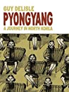 Pyongyang: A Jour...