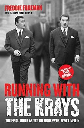 Running with the Krays--The Final Truth About the Krays and the Underworld We Lived In