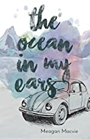 Ocean in My Ears