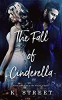 The Fall of Cinderella